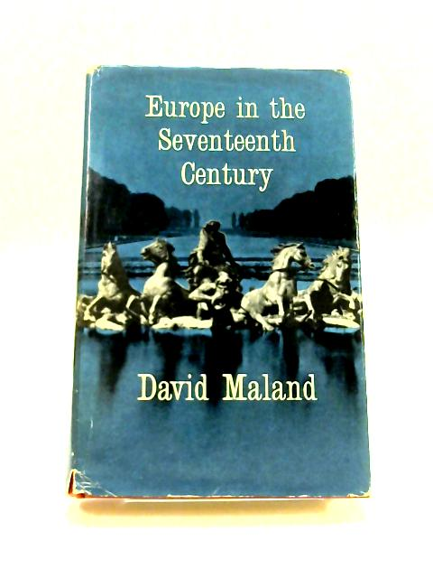 Europe in the Seventeenth Century By David Maland