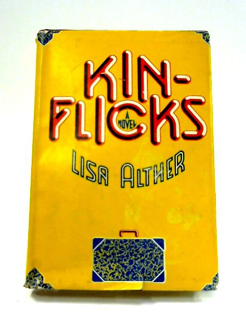 Kinflicks by Lisa Alther