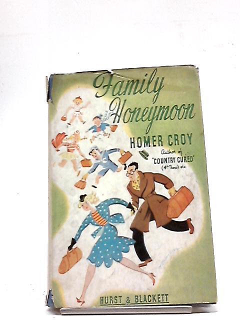 Family Honeymoon by Homer Croy