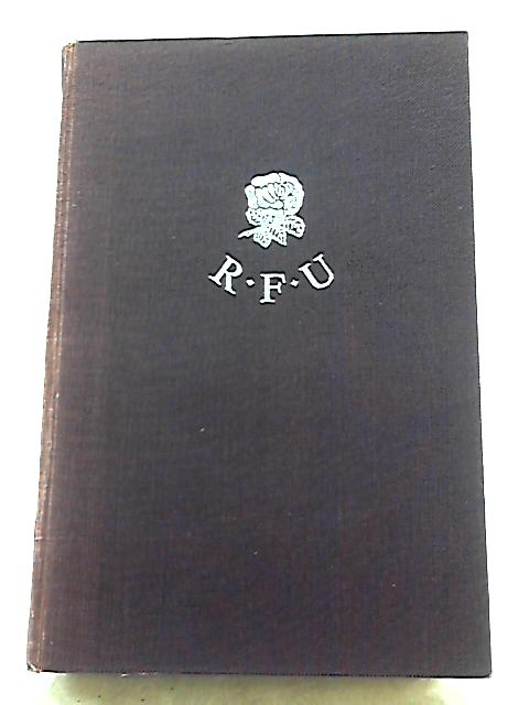 The History of The Rugby Football Union by O. L. Owen