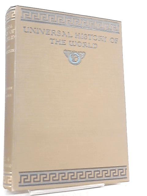 Universal History of the World Vol. 4 by J. A. Hammerton