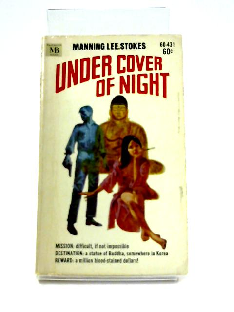 Under Cover of Night by Manning Lee Stokes
