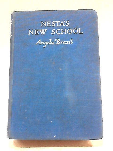 Nestas New School by Angela Brazil