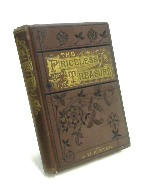 The Priceless Treasure by John W. Kirton