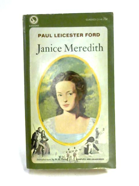 Janice Meredith: A Story of the American Revolution by P.L Ford