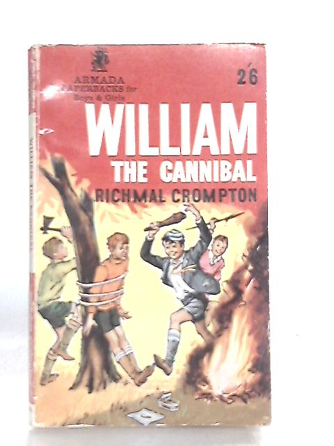 William the Cannibal By Richmal Crompton