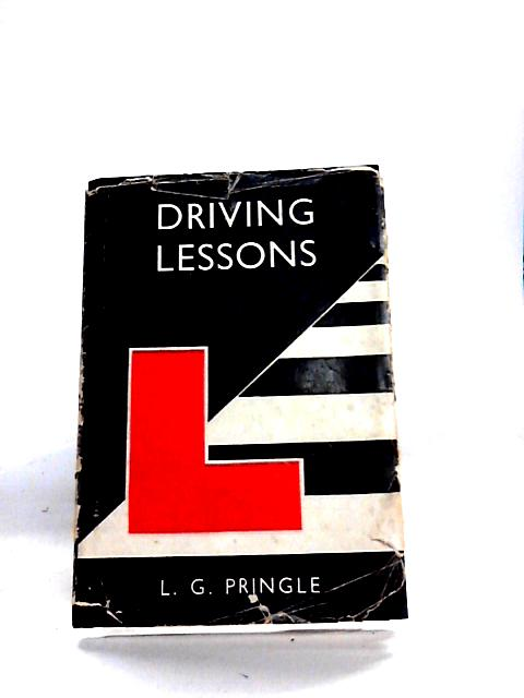 Driving lessons: Eight easy stages By Pringle, Leonard George