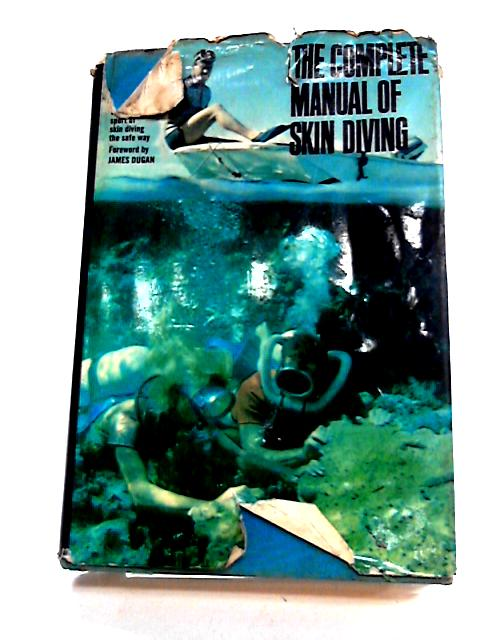 THE COMPLETE MANUAL OF SKIN DIVING by A. P. BALDER