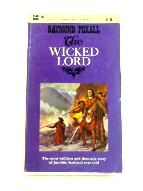 Wicked Lord by R. Foxall