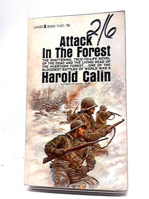 Attack in the Forest by Harold Calin