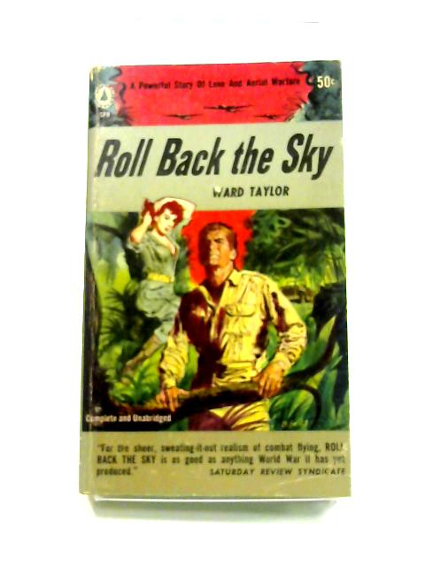 Roll Back the Sky by Ward Taylor