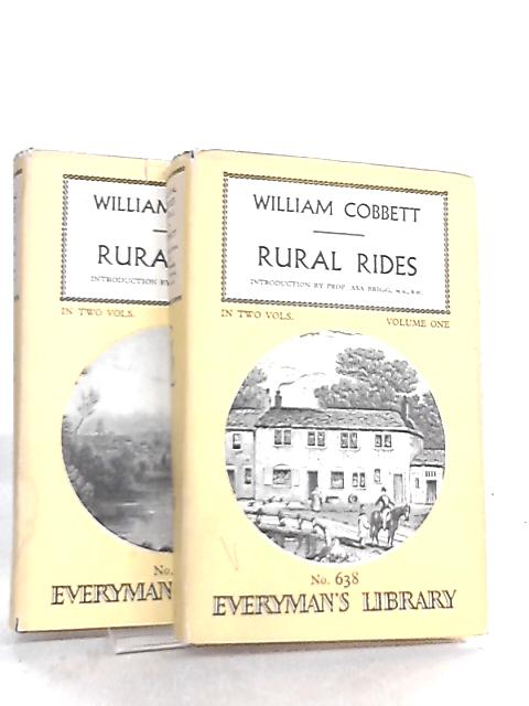 Rural Rides Volumes 1 and 2 By William Cobbett