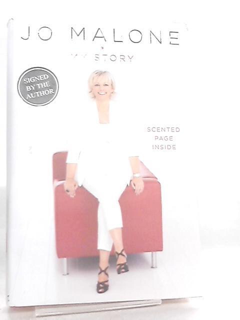 Jo Malone, My Story by Jo Malone