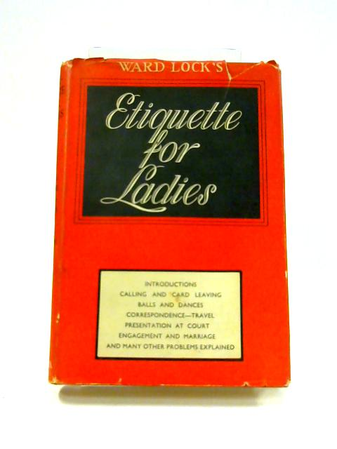 Complete Etiquette for Ladies by Anon