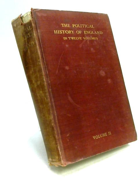 The Political History of England Volume II by G. Burton Adams