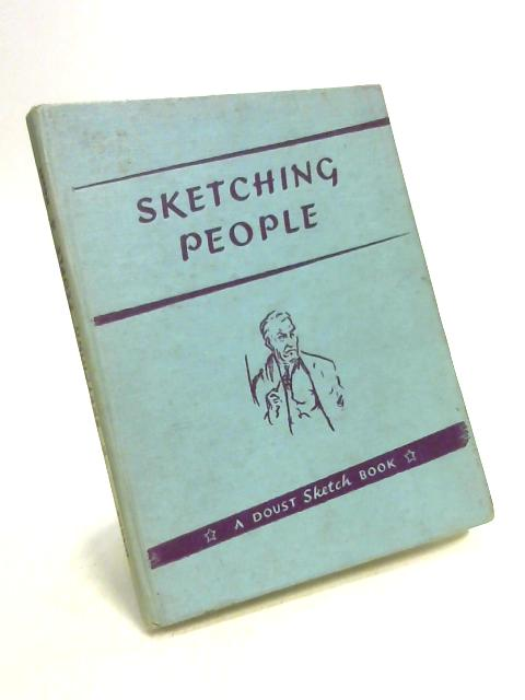 Sketching People by L. A. Doust
