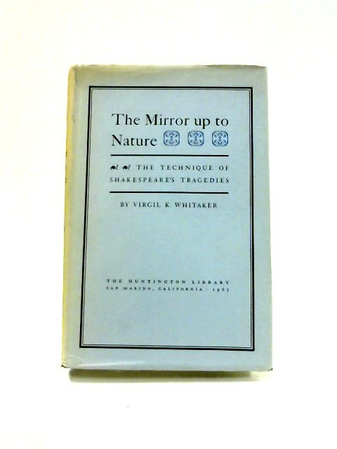 The Mirror up to Nature by V.K. Whitaker