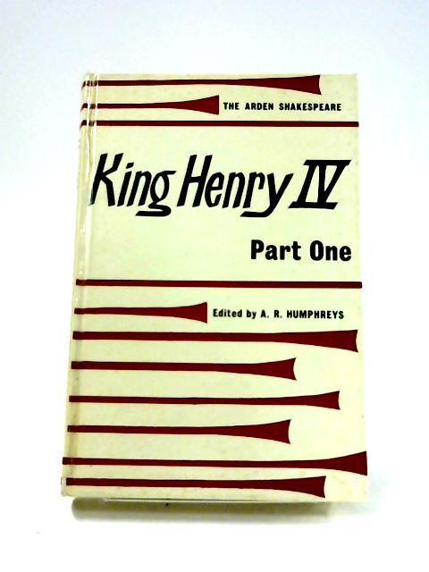 King Henry IV: Part 1 by A.R. Humphreys