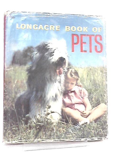 Longacre Book of Pets By Anon
