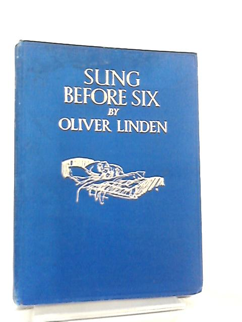 Sung Before Six by Oliver Linden