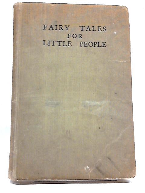 Fairy Tales For Little People by Tom Scarlett
