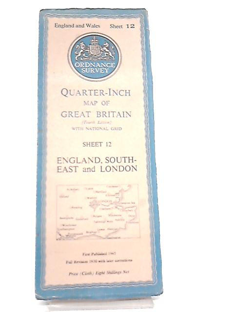 Quarter-Inch Map Of Great Britain with National Grid Sheet 12 England, South-East And London by Anon