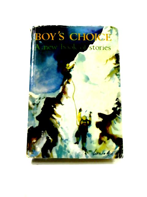 Boy's Choice: A New Book of Stories by Various