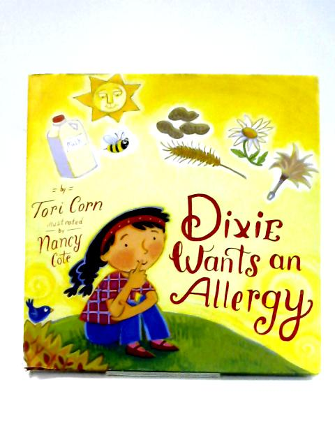 Dixie Wants an Allergy by Tori Corn