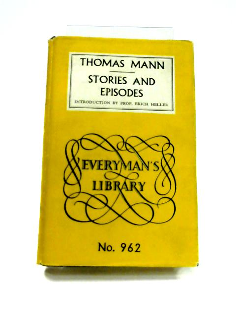 Thomas Mann's Stories and Episodes by E. Heller