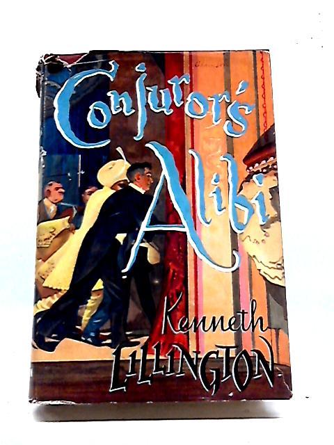 Conjuror's Alibi by Kenneth Lillington