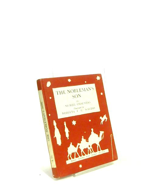 The Nobleman's Son by Muriel Chalmers