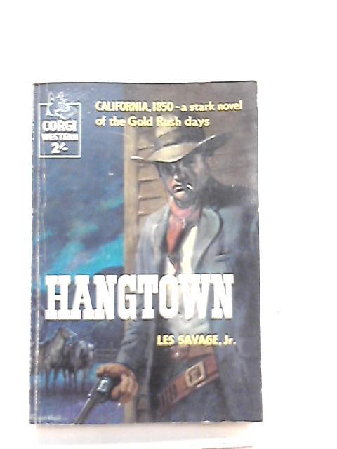 Hangtown by Les Savage Jr.