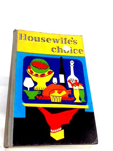 Housewifes Choice By Stanley Segal
