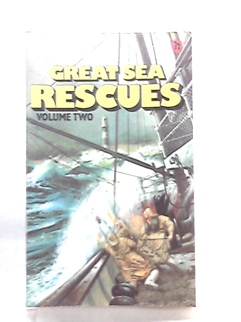 Great Sea Rescues Volume 2 by E. W. Middleton