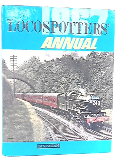 Locospotters' Annual 1967 by G. M. Kichenside