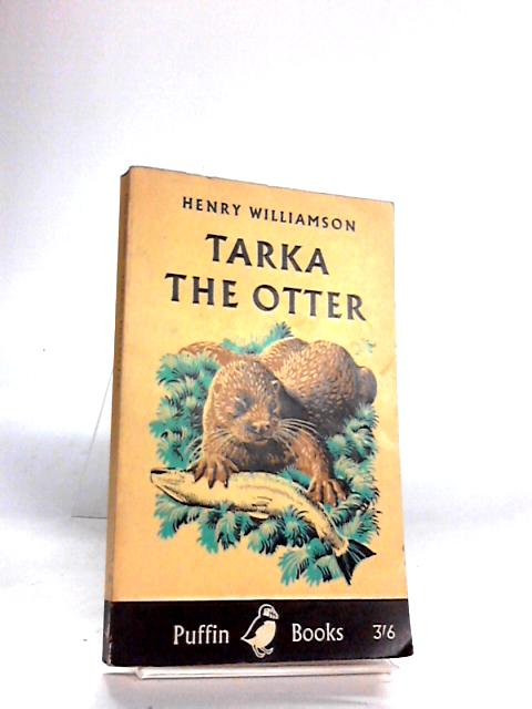 Tarka The Otter by Williamson, Henry