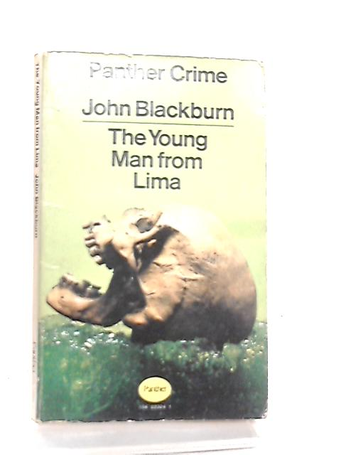 The Young Man From Lima by John Blackburn