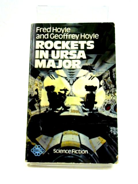 Rockets In Ursa Major by Hoyle and Hoyle
