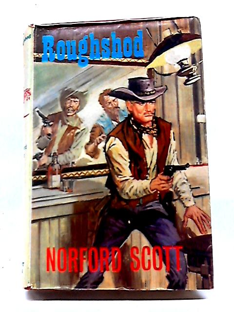 Roughshod by Norford Scott