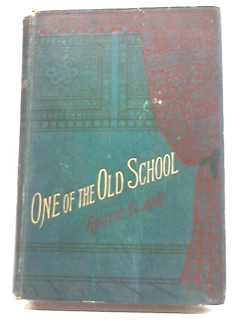 One of The Old School by Austin Clare