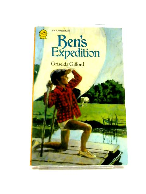 Ben's Expedition by Griselda Gifford