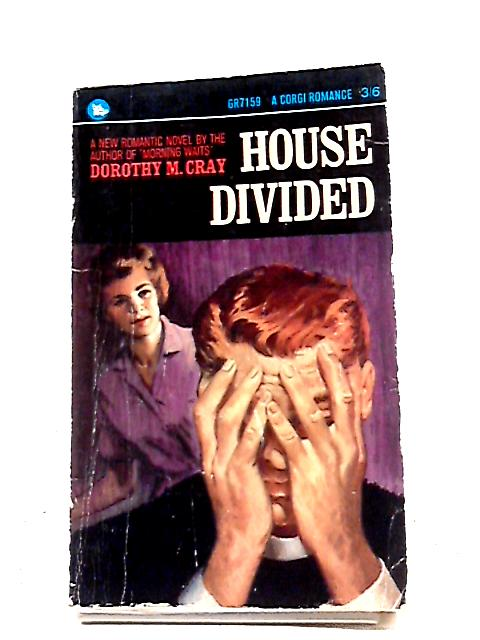 House Divided By Dorothy M Cray