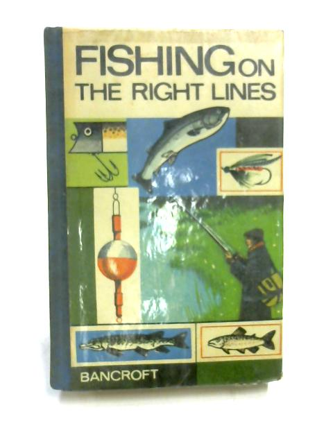 Fishing on the Right Lines by Miles Bolsover