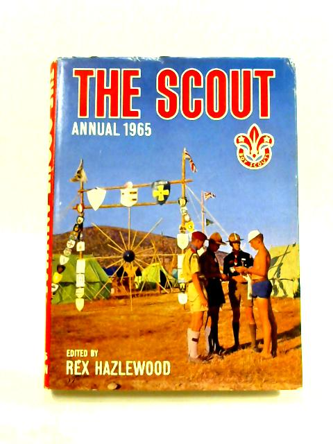 The Scout Annual 1965 By Rex Hazlewood