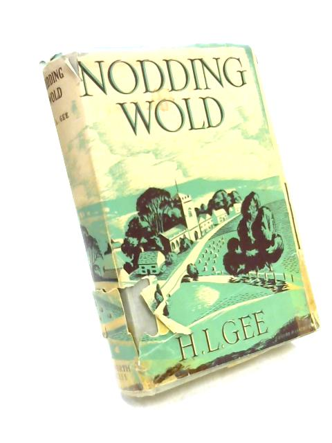 Nodding Wold by H.L. Gee