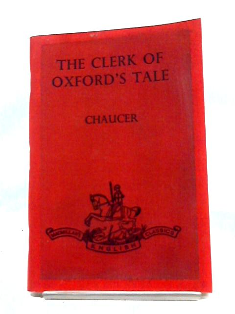 The Clerk of Oxfords Tale by Chaucer