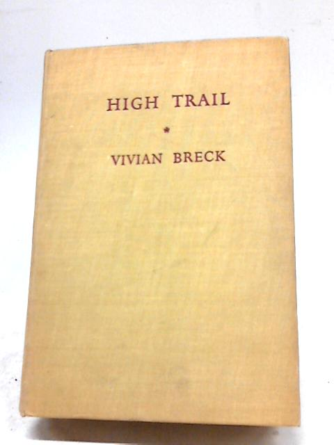High Trail by Vivian Breck
