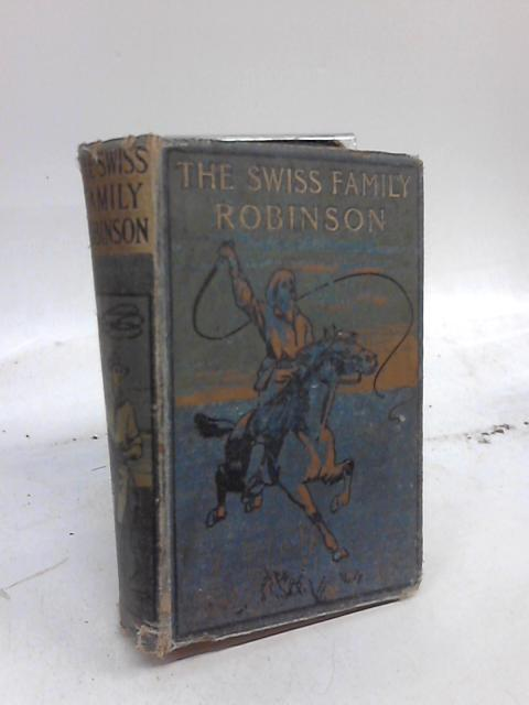 The Swiss Family Robinson by Anon