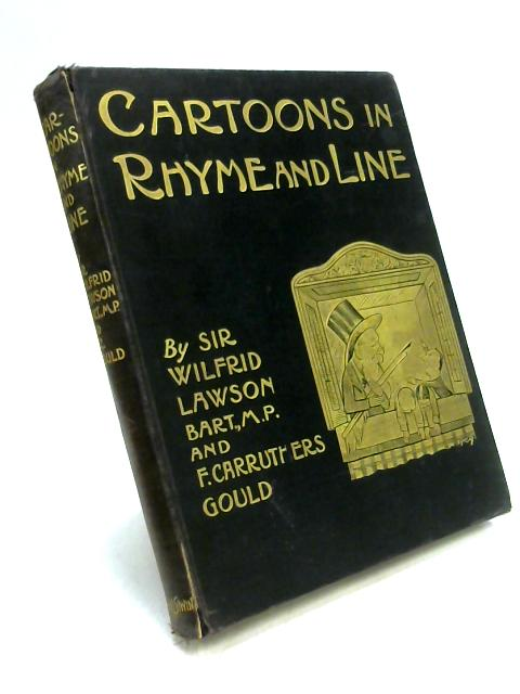 Cartoons In Rhyme And Line by W. Lawson & F. Carruthers Gould