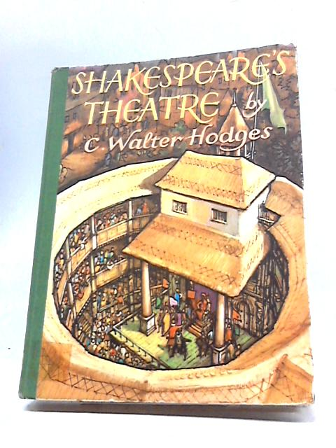 Shakespeares Theatre by C W Hodges